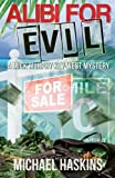Alibi for Evil: A Mick Murphy Key West Mystery (Volume 8)