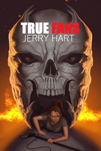 True Fans (Scout Galley Book 1)