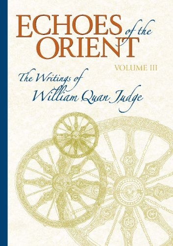 Echoes-of-the-Orient-The-Writings-of-William-Quan-Judge-Volume-3