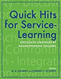 Quick Hits for Service-Learning: Successful Strategies by Award-Winning Teachers
