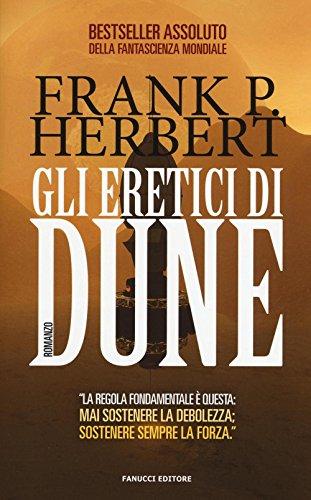 Gli eretici di Dune. Il ciclo di Dune