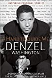 A Hand to Guide Me by Denzel Washington (2006-10-03)