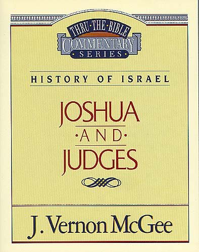 Joshua / Judges - Book #10 of the Thru the Bible