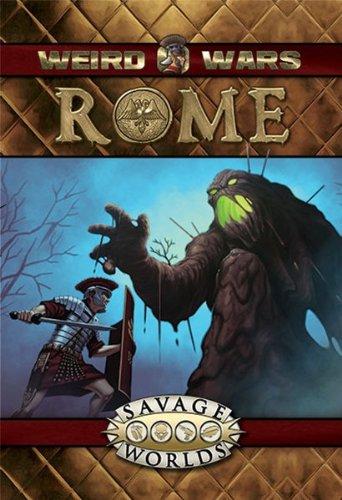 Weird Wars  Rome  Savage Worlds  S2p10601