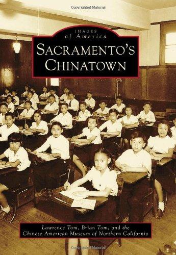 Sacramento's Chinatown (Images of America) pdf epub