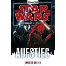Star Wars Das Verhängnis der Jedi-Ritter 8: Aufstieg