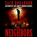 The Neighbors | Zach Bohannon