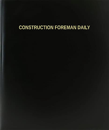 amazon com bookfactory construction foreman daily log book