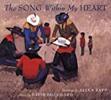 The Song Within My Heart, David Bouchard, 1551925591