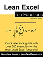 Lean Excel: Top Functions: Quick Reference Guide with 500 Examples! Front Cover