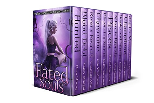 Fated Souls: 10 Clean Paranormal Romance Stories by [Murray, Dean, Straight, Nancy, Abel, Charlotte, Wiedmeier, Lisa, McAllen, Kellie, Medhurst, Rachel, Burton, Allie, Haines, Jess, Oram, Kelly, Dermott, Shannon]