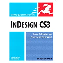 InDesign CS3 for Macintosh and Windows: Visual QuickStart Guide