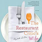 The Restaurant Critic's Wife | Elizabeth LaBan