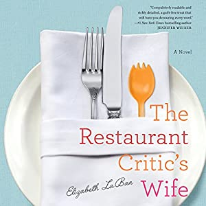 The Restaurant Critic's Wife Hörbuch
