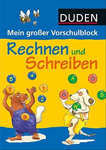 Mein großer Vorschulblock - Rechnen und Schreiben (DUDEN Kinderwissen Vorschule)