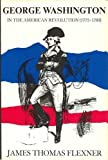 img - for George Washington in the American Revolution (1775-1783) book / textbook / text book