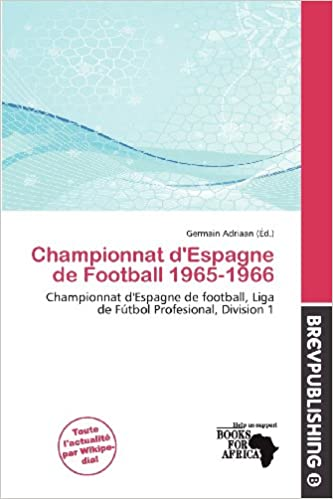 Meilleurs téléchargements d'ebook Championnat D'Espagne de Football 1965-1966 en français PDF CHM ePub