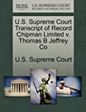 U. S. Supreme Court Transcript of Record Chipman Limited V. Thomas B Jeffrey Co, , 1270156543