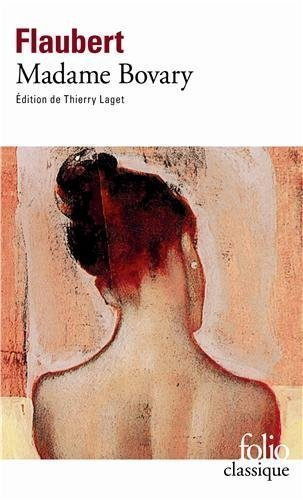 Madame Bovary (Folio (Gallimard)) (French Edition) GALLIMARD Edition by Flaubert, Gustave published by Gallimard Education (2001)
