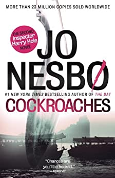 Cockroaches: The Second Inspector Harry Hole Novel (Harry Hole series Book 2) by [Nesbo, Jo]
