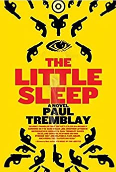 The Little Sleep: A Novel by [Tremblay, Paul]