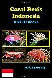 Coral Reefs Indonesia: Reef ID Books
