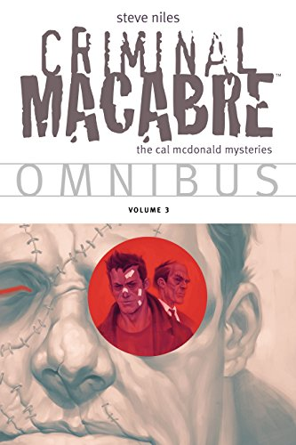 Criminal Macabre Omnibus  Volume 3 (Cal McDonald -