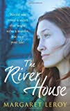 The River House