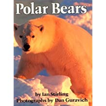Polar Bears by Ian Stirling (1999-01-30)