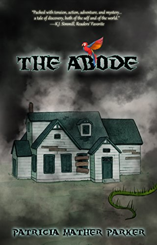 The Abode: Book 1 of the Wingsong Trilogy