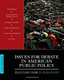 Issues for Debate in American Public Policy, CQ Researcher Staff, 1452287252