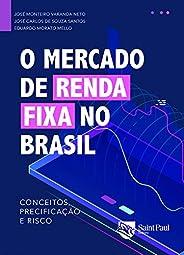 O mercado de renda fixa no Brasil: conceitos,