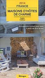 Maisons d'hôtes de charme France : Bed and Breakfast à la française