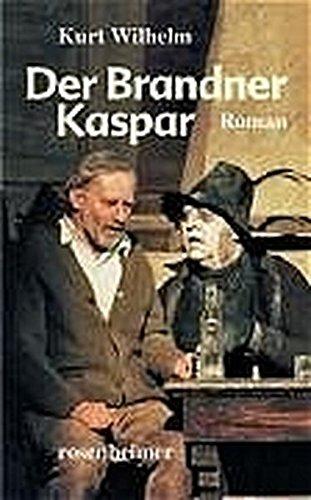 Der Brandner Kaspar - roman