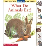 What Do Animals Eat? (First Discovery Look-It-Up Board Books) by Gallimard Jeunesse (2002-01-01)