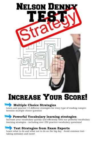 Nelson Denny Strategy: Winning Strategies for the Nelson Denny Reading Test