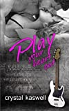 Play Your Heart Out: A Rock Star Romance (Sinful Serenade) (Volume 4)