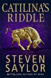 Catilina's Riddle by Steven Saylor front cover