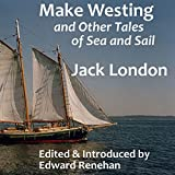 Make Westing: And Other Tales of Sea and Sail