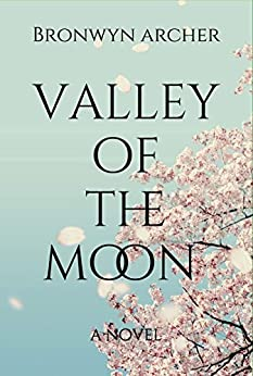 Valley of the Moon by [Archer, Bronwyn]