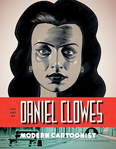 The Art of Daniel Clowes: Modern Cartoonist by [Buenaventura, Alvin]