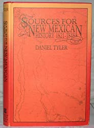 Sources for New Mexican History 1821-1848