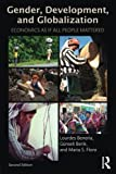 Gender, Development and Globalization: Economics as if All People Mattered