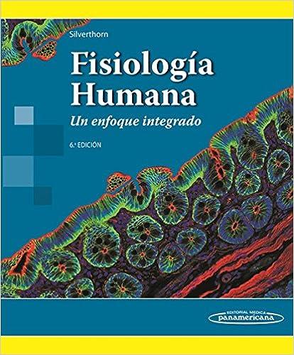 Tortora anatomia y fisiologia humana.