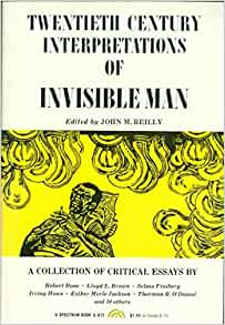 "twentieth century interpretations of invisible man a collection of critical essays The 'invisible hand', a ""quaint"" and ""fuzzy"" concept of widespread use, is the object of detailed critical analysis in warren samuels's book samuels classifies some dozen of ill-defined meanings (the market, competition, the price mechanism, private property, self-interest, the profit motive, entrepreneurship, the."