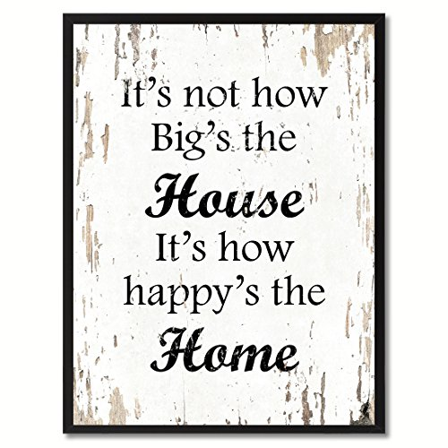 SpotColorArt It's Not How Big The House is How Happy The Home Framed Canvas Art 7