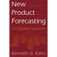 New Product Forecasting: An Applied Approach (English Edition)