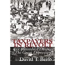 Taxpayers in Revolt: Tax Resistance During the Great Depression (LvMI)