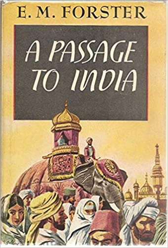 A Passage To India By Em Forster