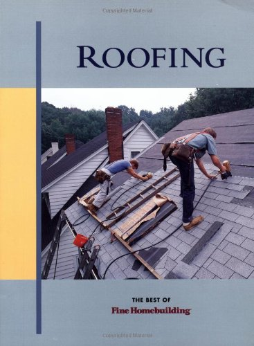 Roofing (Best of Fine Homebuilding)